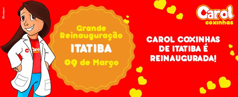 Carol Coxinhas de Itatiba é reinaugurada!