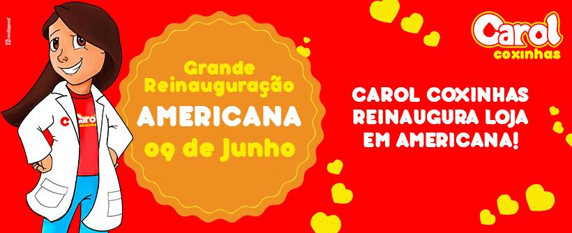 Carol Coxinhas reinaugura loja em Americana!