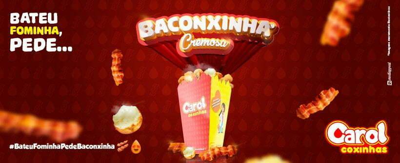 Bateu Fominha? Pede Baconxinha Cremosa, novidade da Carol Coxinhas!