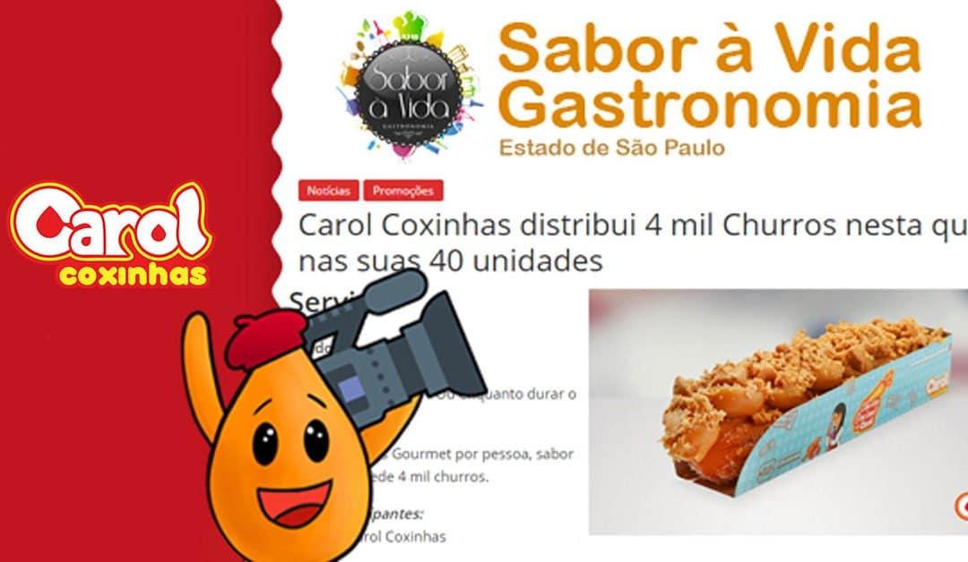 Sabor à Vida Gastronomia – Carol Coxinhas distribui 4 mil Churros nesta quinta nas suas 40 unidades