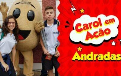 Carol em Ação espalha amor em Andradas