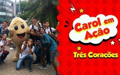 Carol em Ação espalha amor em Três Corações