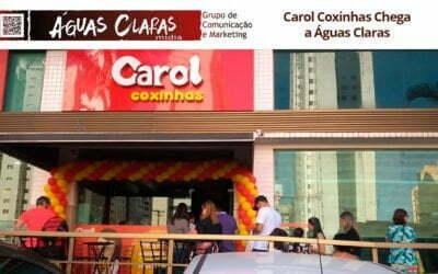 Carol Coxinhas Chega a Águas Claras