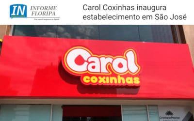 Carol Coxinhas inaugura estabelecimento em São José